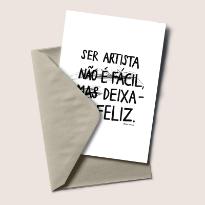 """Postal """"Ser artista não é fácil, mas deixa-me feliz"""""""