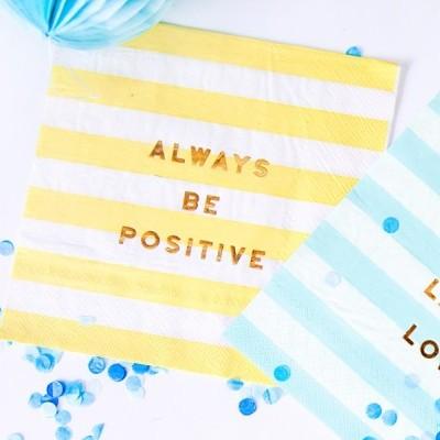"20 Guardanapos ""Always be positive"""