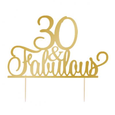 """Topo de bolo """"30 & Fabulous"""""""
