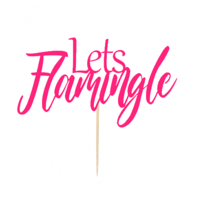 """Topo de bolo """" Let´s Flamingle"""""""