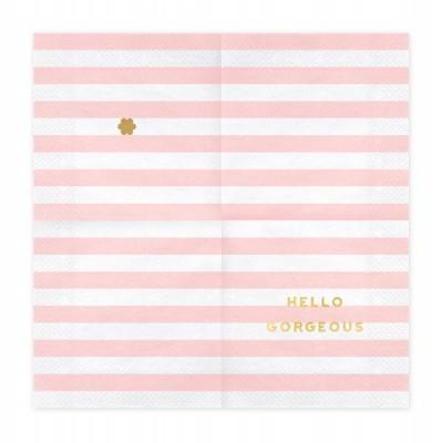 """20 Guardanapos """"Hello Gorgeous"""""""