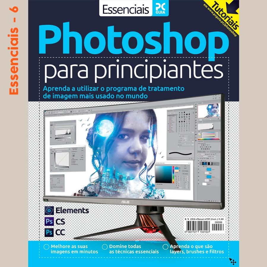 Essenciais PCGuia 06 - Photoshop para principiantes