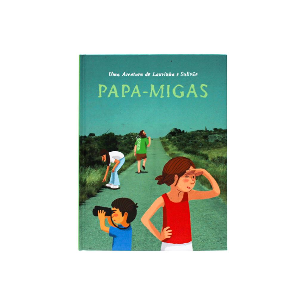 Publicações Serrote - Uma Aventura de Laurinha e Sulivão Papa-Migas