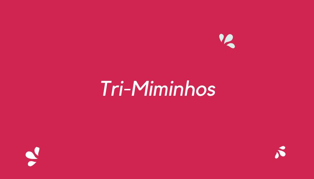 Trimiminhos