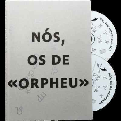 Nós, os de Orpheu / We, the Orpheu lot (livro + 2 cds)