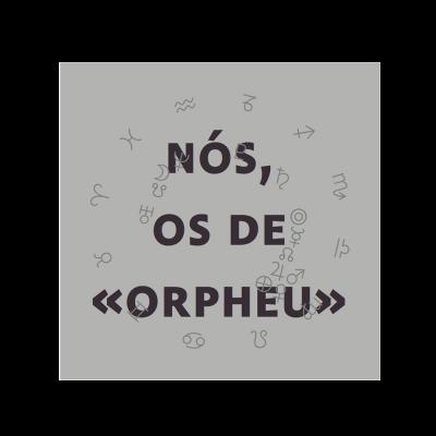 Nós, os de Orpheu / We, the Orpheu lot (mp3)