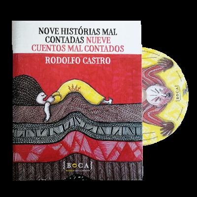 Nove Histórias Mal Contadas / Nueve Cuentos Mal Contados (Livro + cd)