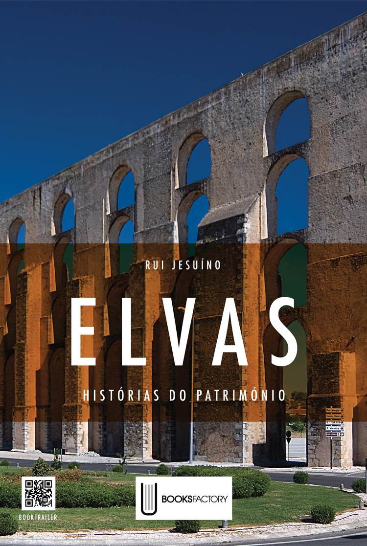 Elvas - Histórias do Património