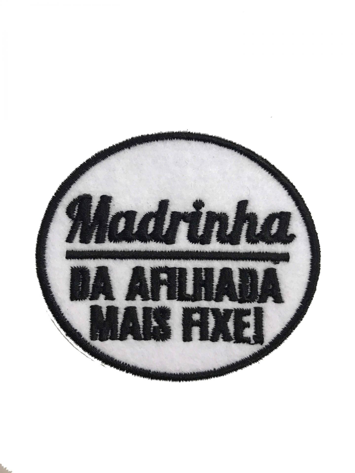 Emblema Madrinha - da afilhada mais fixe
