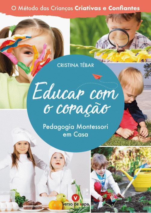 Educar com o Coração Pedagogia Montessori em Casa