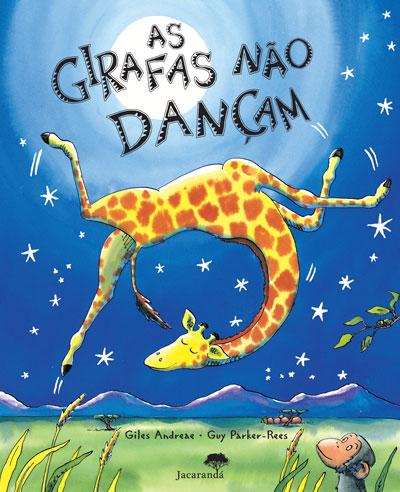 As Girafas Não Dançam