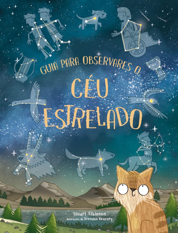 Guia para Observares o Céu Estrelado - Booksmile