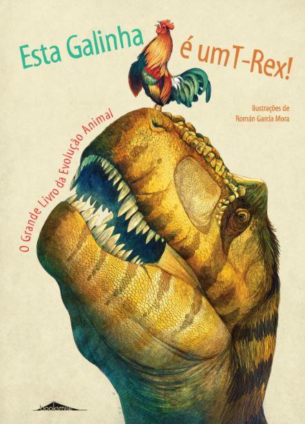 Esta Galinha É um T-Rex - Booksmile