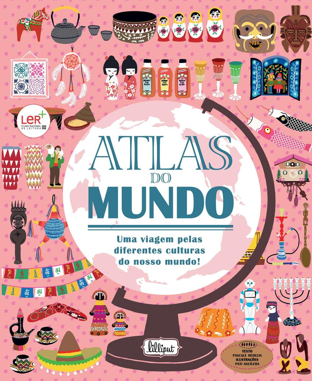 Atlas do Mundo Viagem Pelas Culturas