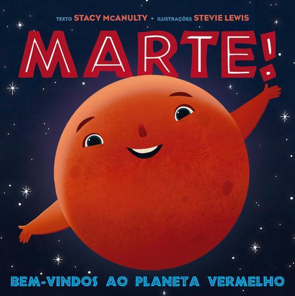 Marte! Bem-vindos ao Planeta Vermelho