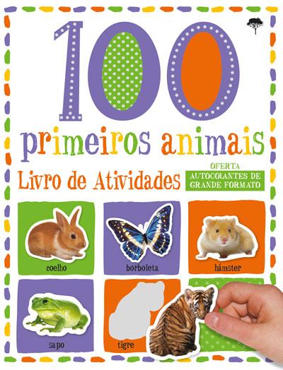 100 Primeiros Animais - Livro de Atividades