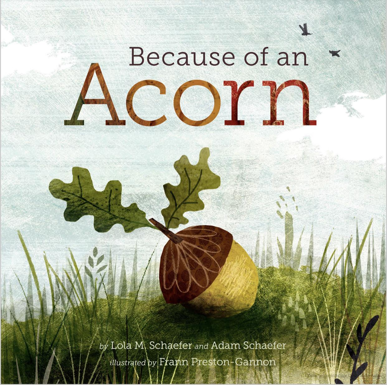 Because Of An Acorn