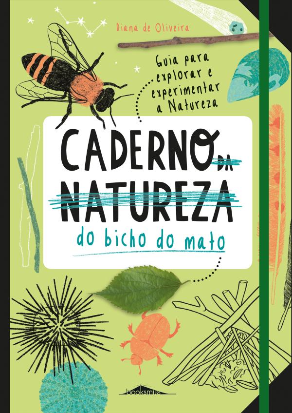 Caderno (da Natureza) do Bicho do Mato