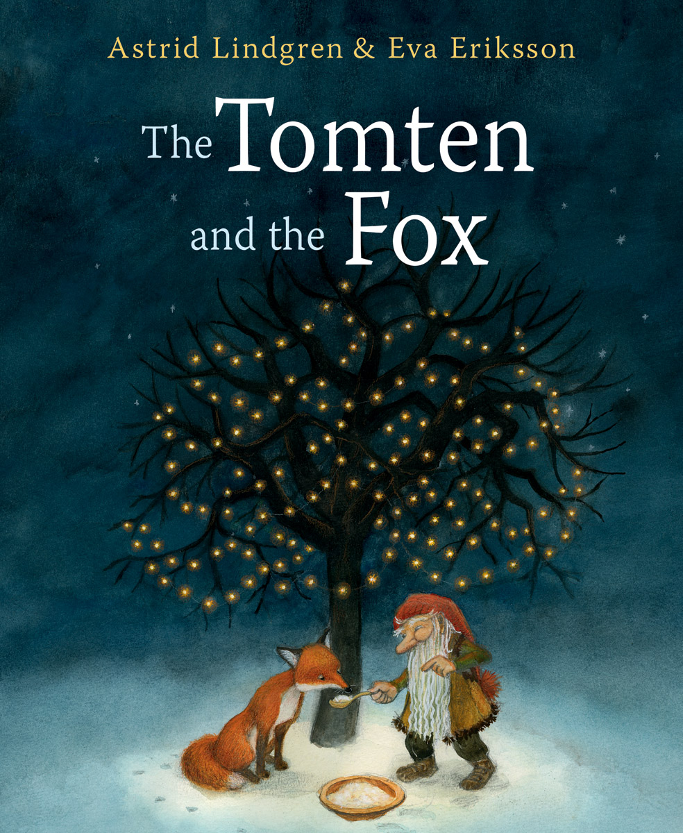 The Tomten and the Fox - Floris Books