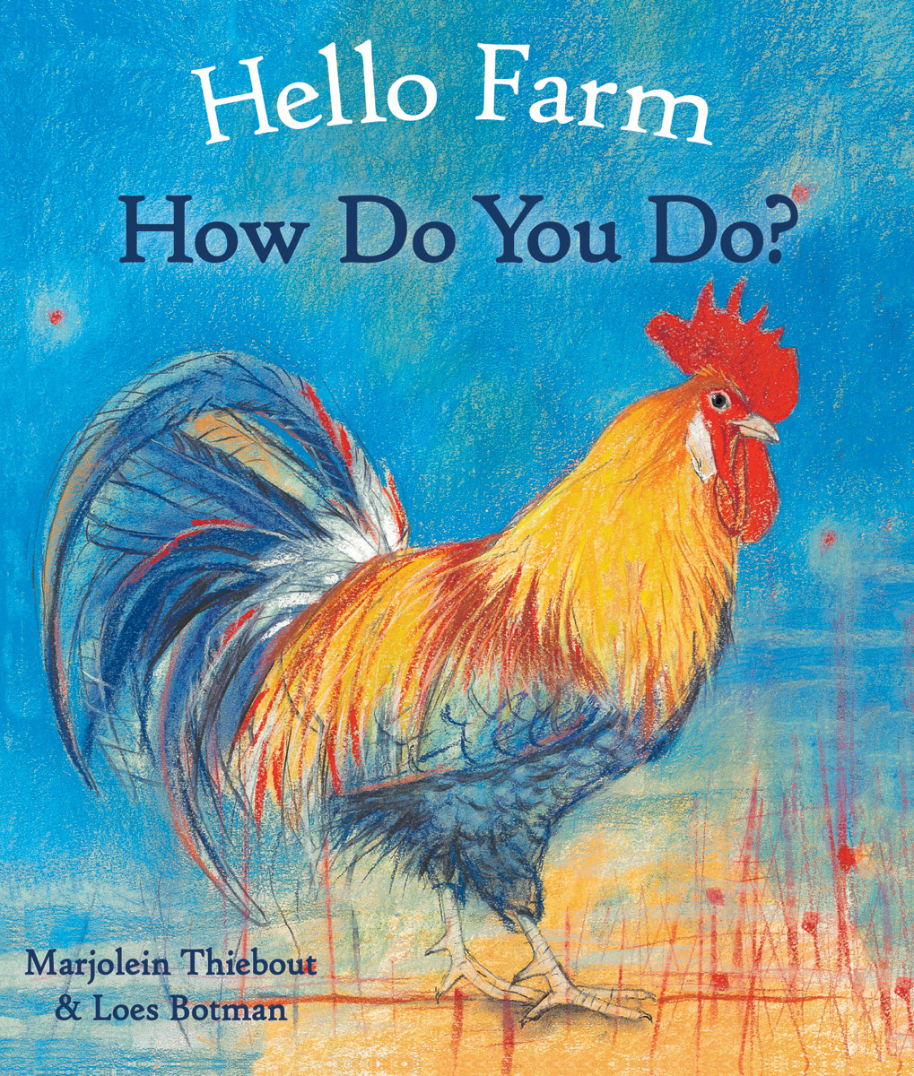 Hello Farm, How Do You Do? - Floris Books