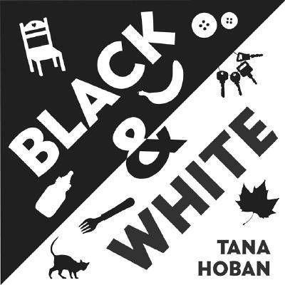 Black & White - Tana Hoban