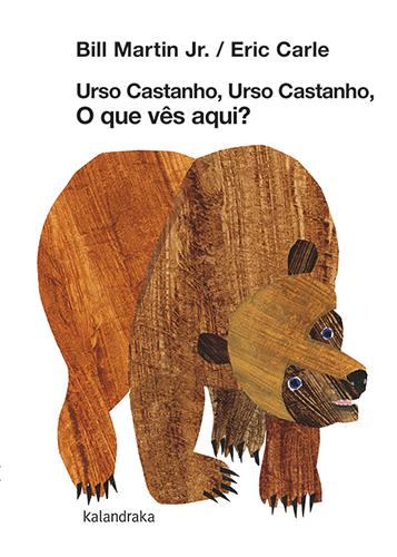 Urso Castanho, Urso Castanho o Que Vês Aqui?