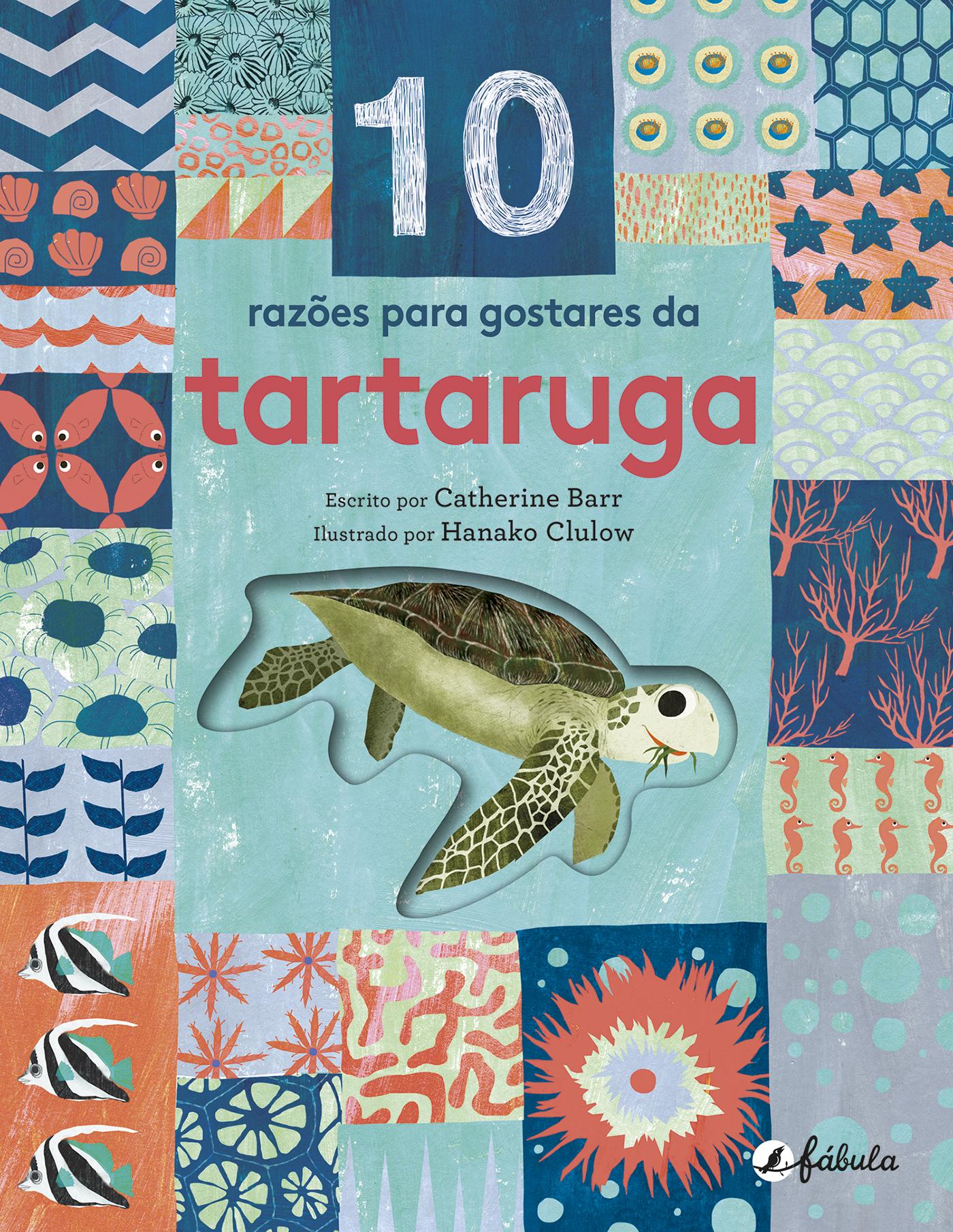 10 Razões para Gostares da Tartaruga