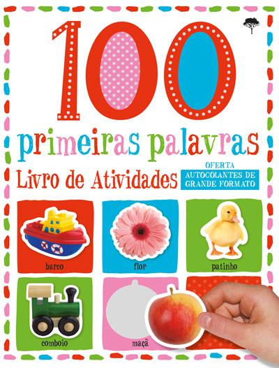 100 Primeiras Palavras - Livro de Atividades