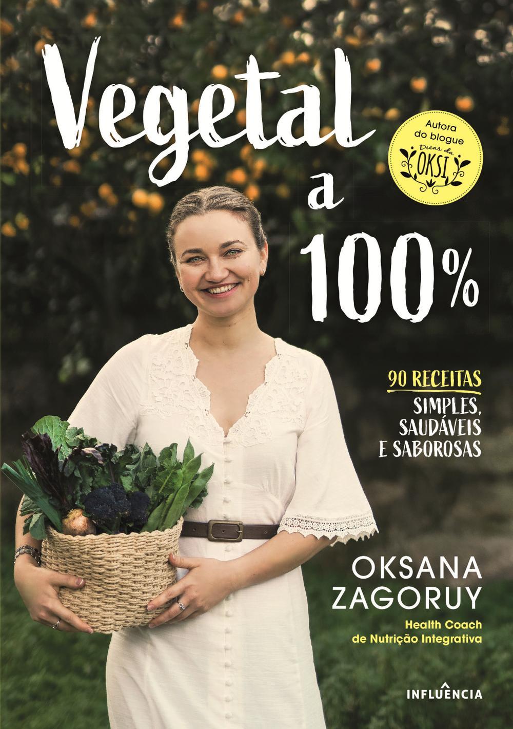 Vegetal a 100% de Oksana Zagoruy