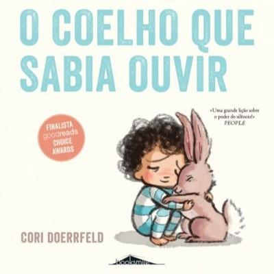 O Coelho Que Sabia Ouvir - Booksmile