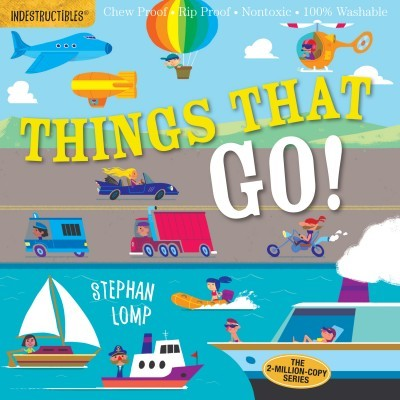 Things That Go! | Indestructibles