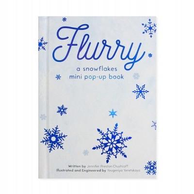 Flurry | A MINI SNOWFLAKES POP-UP BOOK