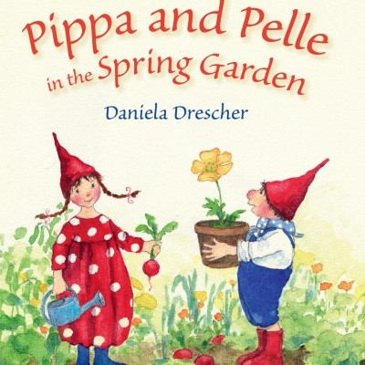 Pippa and Pelle in the Spring Garden - Floris Books