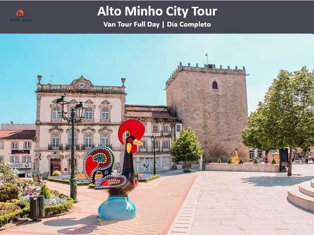 Alto Minho City Tour | Total Pack
