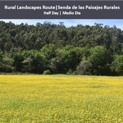 Rural Landscapes Route|Senda de las Paisajes Rurales
