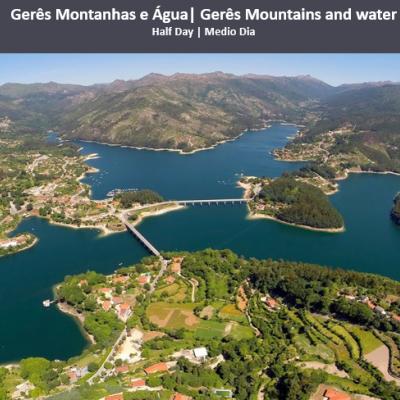 Gerês Montanhas e Água | Gêres Mountains and water