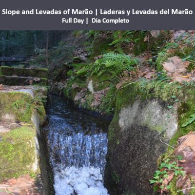Slope and Levadas of Marão | Laderas y Levadas del Marão