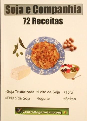 Soja e Companhia: 72 receitas