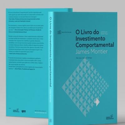 O Livro do Investimento Comportamental - Não seja o seu pior inimigo