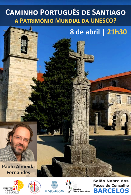 Caminho Português de Santiago a Património Mundial da UNESCO?