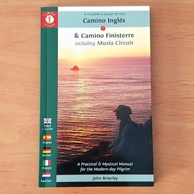 CAMINO INGLÉS & CAMINO FINISTERRE: PILGRIM'S GUIDE