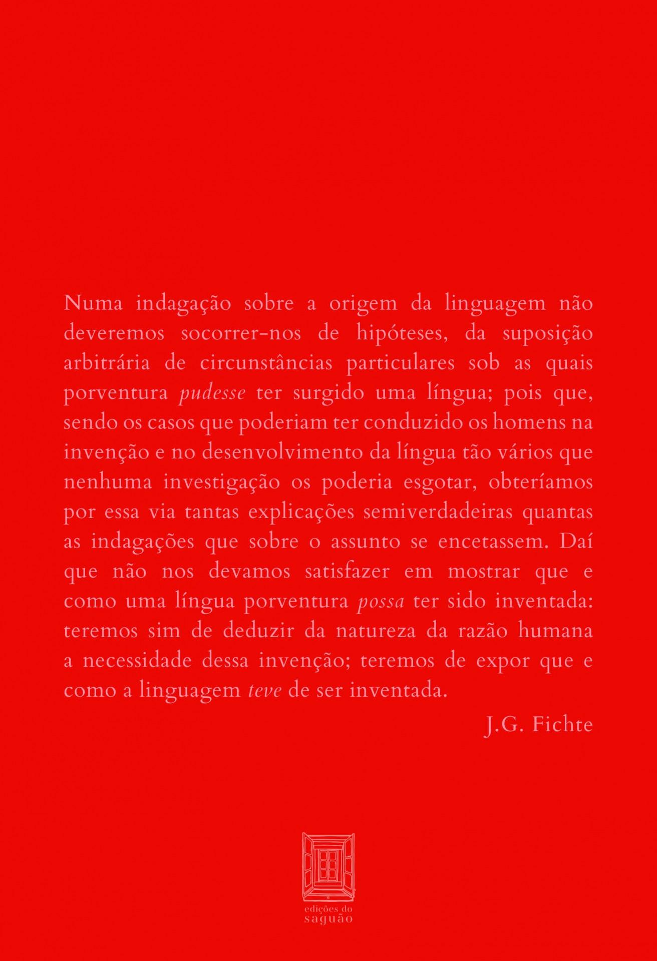 SOBRE A CAPACIDADE LINGUÍSTICA E A ORIGEM DA LINGUAGEM de Johann Gottlieb Fichte