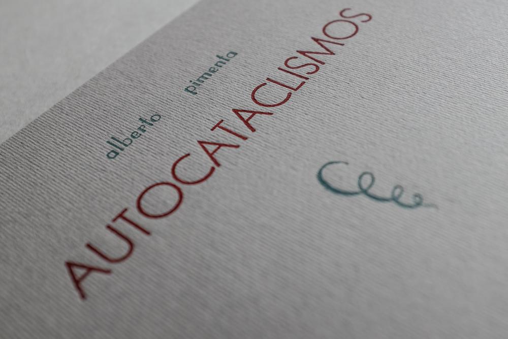 Autocataclismos (ed. artesanal), Alberto Pimenta