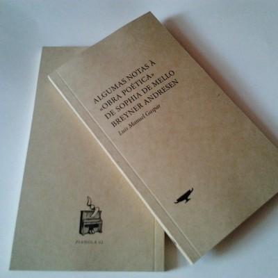 Algumas Notas à Obra Poética de Sophia de Mello Breyner Andresen, Luis Manuel Gaspar
