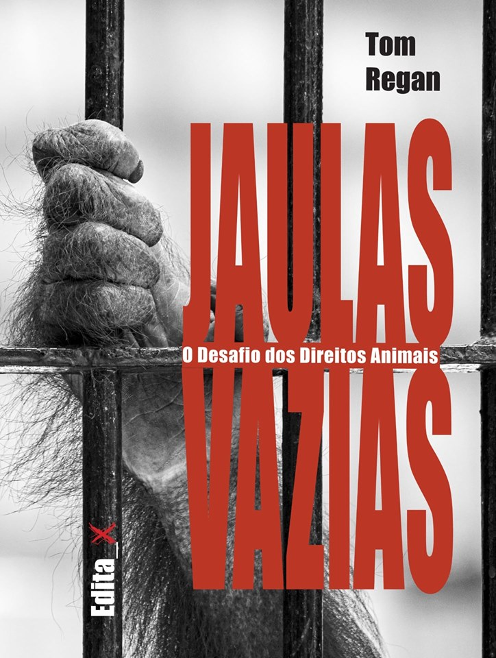 Direitos Animais. Entrevista com Tom Regan (autor de Jaulas Vazias).