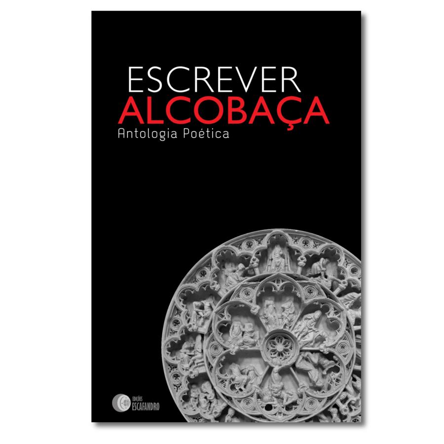 Escrever Alcobaça - Antologia Poética
