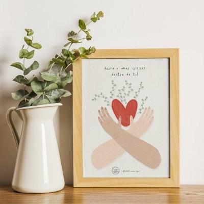Art print . Amor crescer dentro de ti