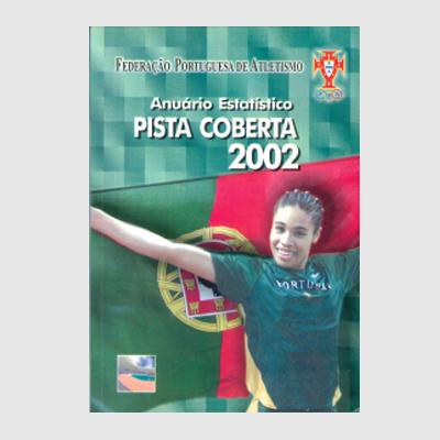 Anuário Estatístico - Pista Coberta 2002