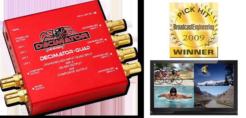 Decimator QUAD: 3G/HD/SD-SDI Quad Split Multi-Viewer, SD-SDI & Comp. Outputs