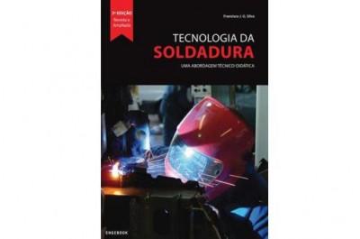 """Livro """"Tecnologia da Soldadura Uma abordagem técnico-didática"""""""